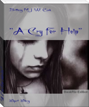 """A Cry for Help"""