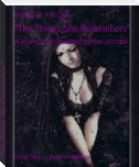 """The Things She Remembers"""