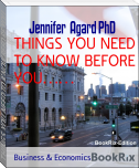 THINGS YOU NEED TO KNOW BEFORE YOU……