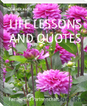 LIFE LESSONS AND QUOTES