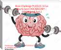 Brain Challenge PUZZLES: A Fun Way to Learn VOCABULARY – GRADE 7 – 8 Part 2