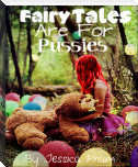Fairy Tales Are For Pussies