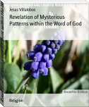 Revelation of Mysterious Patterns within the Word of God