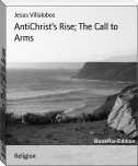 AntiChrist's Rise; The Call to Arms