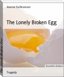 The Lonely Broken Egg