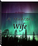 A Hunter's Wife