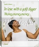 In love with a gold digger