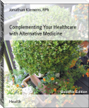 Complementing Your Healthcare with Alternative Medicine