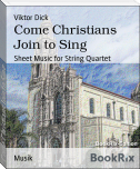 Come Christians Join to Sing