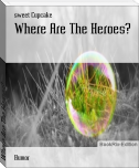 Where Are The Heroes?