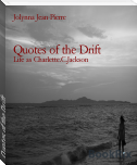 Quotes of the Drift