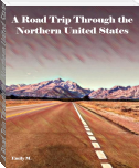 A Road Trip Through the Northern United States