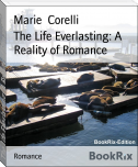 The Life Everlasting: A Reality of Romance