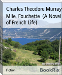 Mlle. Fouchette  (A Novel of French Life)