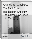The Raid From Beausejour; And How The Carter Boys Lifted The Mortgage
