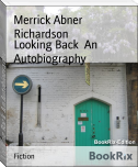 Looking Back  An Autobiography