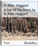 A Tale Of The Dutch, by H. Rider Haggard