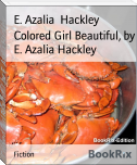 Colored Girl Beautiful, by E. Azalia Hackley
