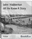 All He Knew A Story