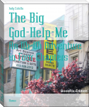 The Big God-Help-Me