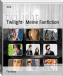 Twilight- Meine Fanfiction