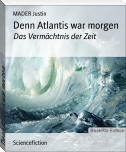Denn Atlantis war morgen