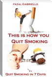 This is How You Quit Smoking