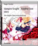 Vampire Knight - Another love story Teil 3