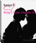 Ricky's Sister Chapter 13