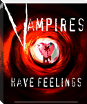 Vampires have feelings