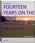 FOURTEEN YEARS ON THE ROAD