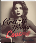 Crazy Young Love