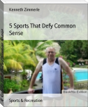 5 Sports That Defy Common Sense