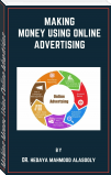 Making Money Using Online Advertising