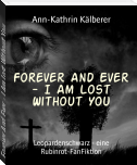 Forever And Ever - I Am Lost Without You