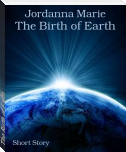 The Birth of Earth