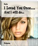 I Loved You Once...
