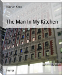The Man In My Kitchen