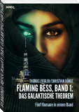 FLAMING BESS, Band 1: DAS GALAKTISCHE THEOREM