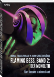 FLAMING BESS, Band 2: DER MONOLITH