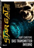 STAR GATE - DAS ORIGINAL, Band 11: DAS TRANSMITTER-INFERNO
