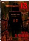 13 SHADOWS, Band 22: DIE MAKABREN