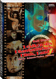 LEXIKON DES PHANTASTISCHEN FILMS, BAND 2 - Horror, Science Fiction, Fantasy