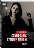 COVER-GIRLS STERBEN EINSAM
