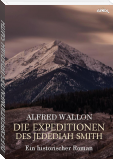 DIE EXPEDITIONEN DES JEDEDIAH SMITH