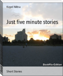 Just five minutes stories
