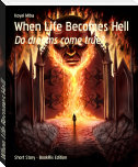 When Life Becomes Hell