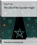 The Life of the Suicidal Angel