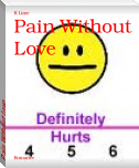 Pain Without Love