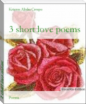 3 short love poems